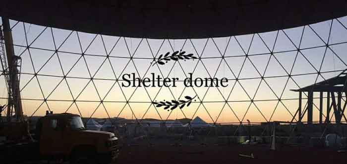 Large Dome Delivered - When We Say Big We Mean Big - Shelter Dome